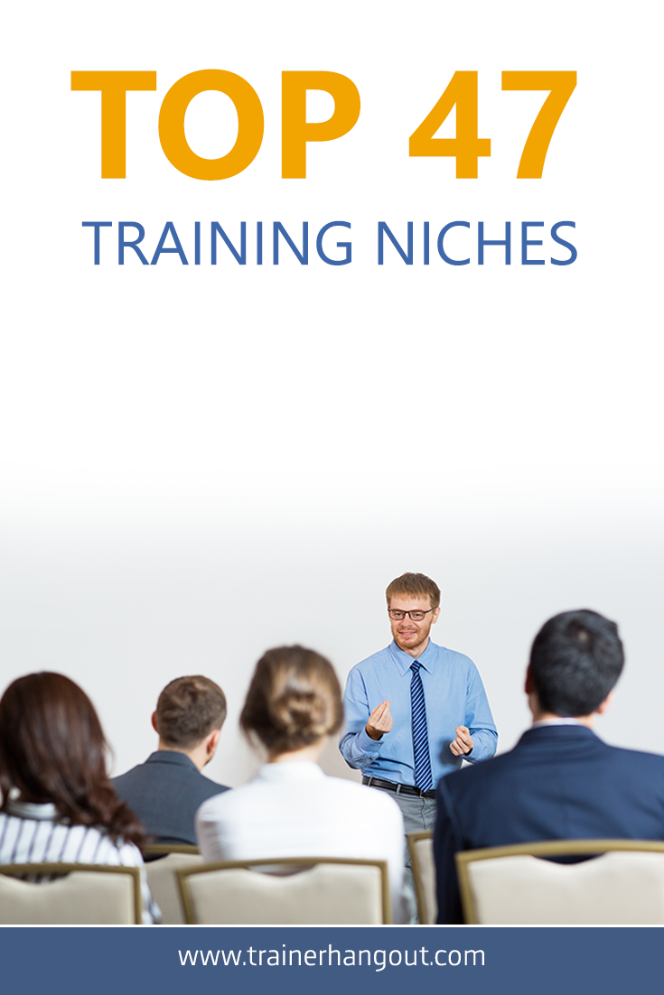 Choosing an appropriate training niche can be the difference between success and failure in the coaching business. Here are the top training niches.