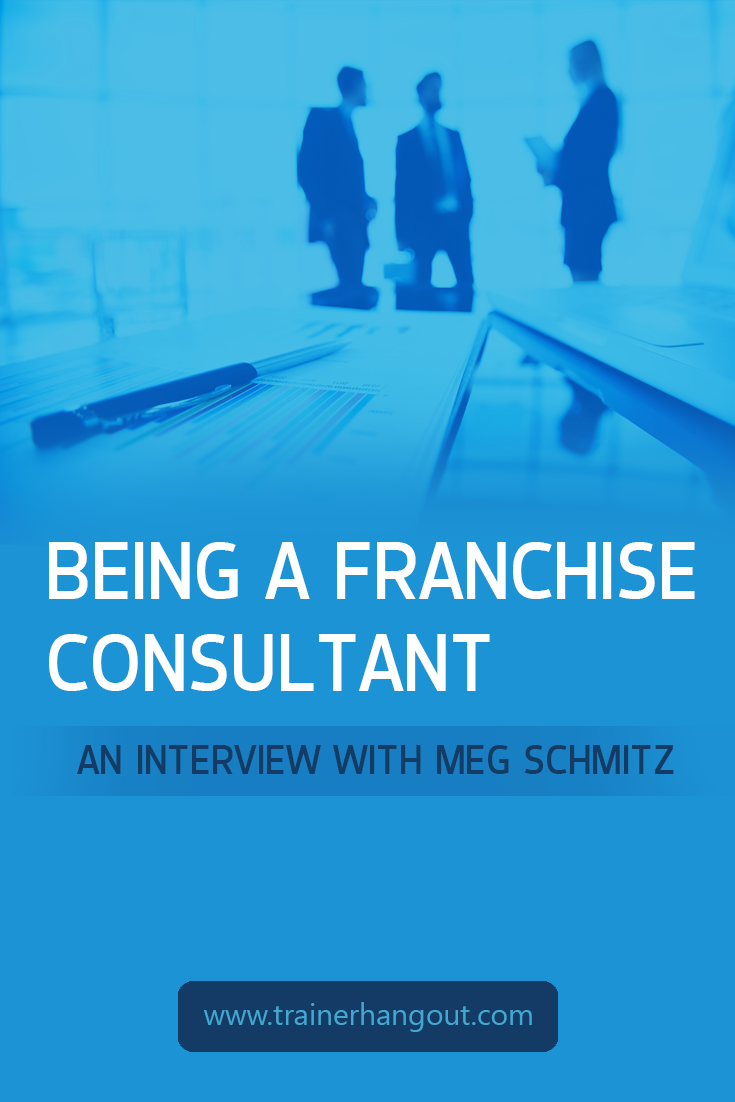 Meg Schmitz has been a franchise expert with 25 years experience. She talks about her journey as a franchise consultant, career coach, and mentor.