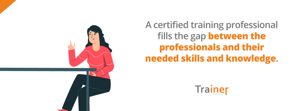 training professionals fill the gap