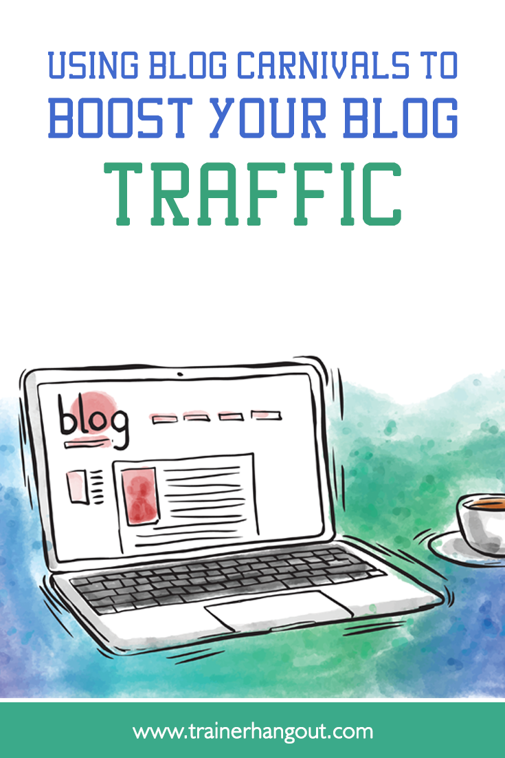Using Blog Carnivals to Boost Your Blog Traffic-Blog carnivals draw together a community of different websites to benefit them all